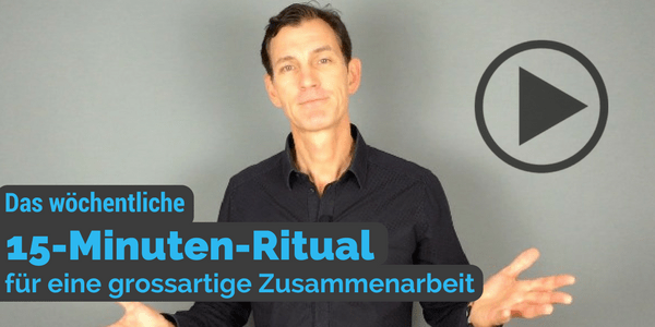 15-Minuten-Ritual für großartige Zusammenarbeit