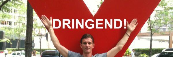 DRINGEND! - WICHTIG! - EILT!