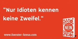 Anja Förster, Peter Kreuz, Nein, Buch, Entschiedenheit, Idioten, Zweifel